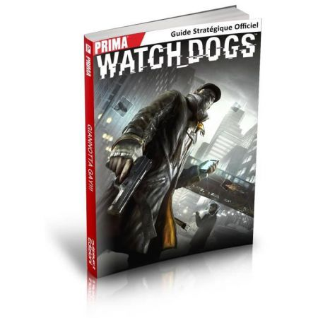 Guide Strategique Jeu Watch Dogs Pc, Xbox 360 & One, Ps3 & Ps4